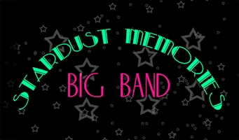 Stardust Memories Big Band